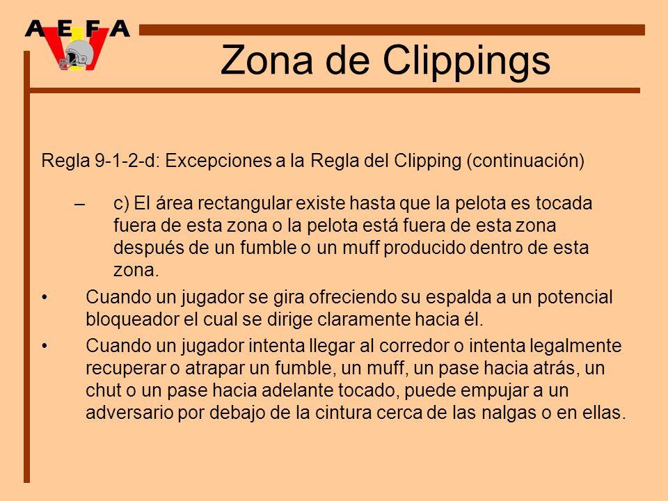 Zona de Clippings Regla 9-1-2-d: Excepciones a la Regla del Clipping (continuación)