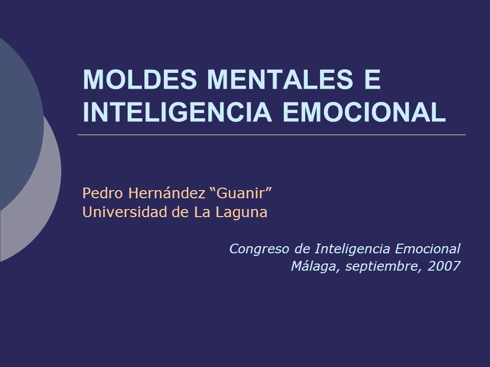 MOLDES MENTALES E INTELIGENCIA EMOCIONAL