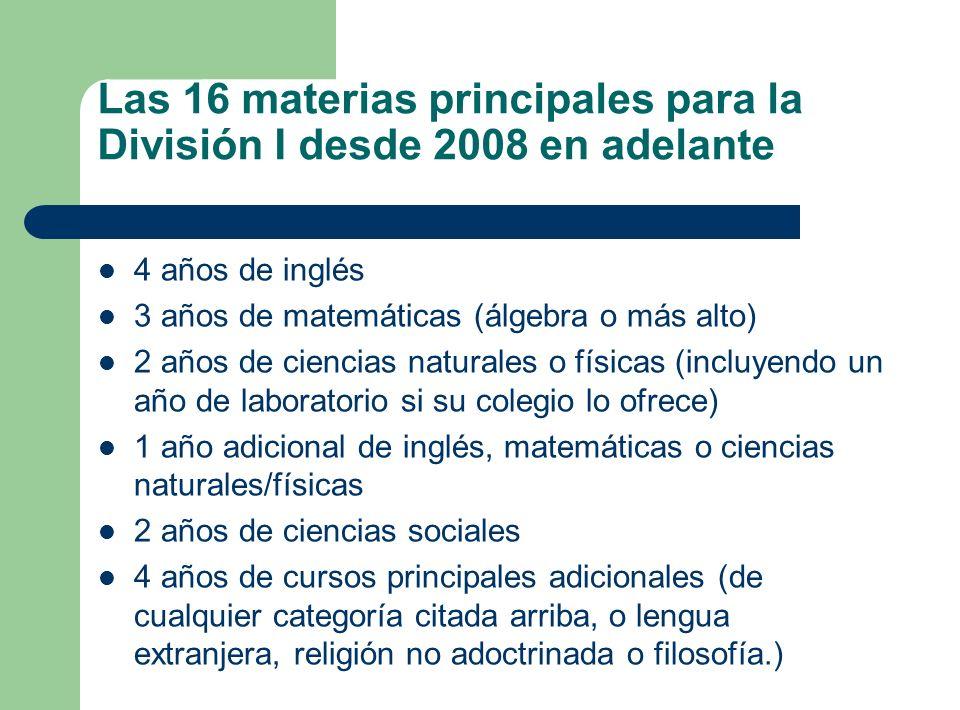 Las 16 materias principales para la División I desde 2008 en adelante