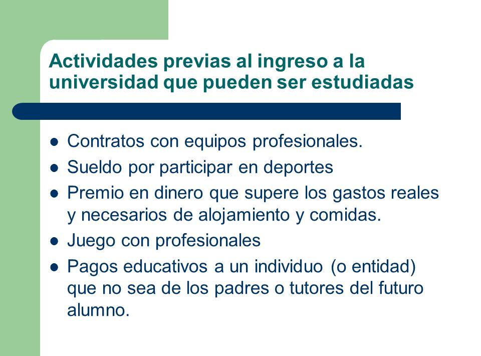 Actividades previas al ingreso a la universidad que pueden ser estudiadas