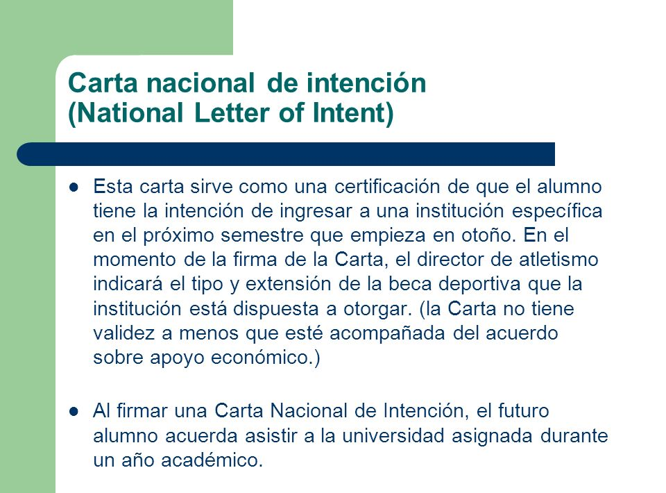 Carta nacional de intención (National Letter of Intent)