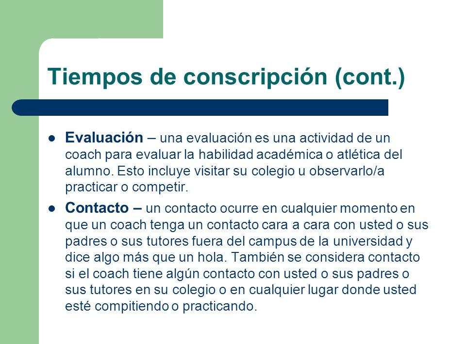 Tiempos de conscripción (cont.)
