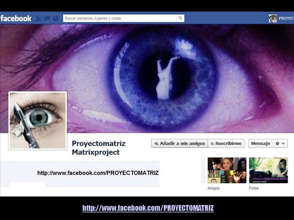 http://www.facebook.com/PROYECTOMATRIZ