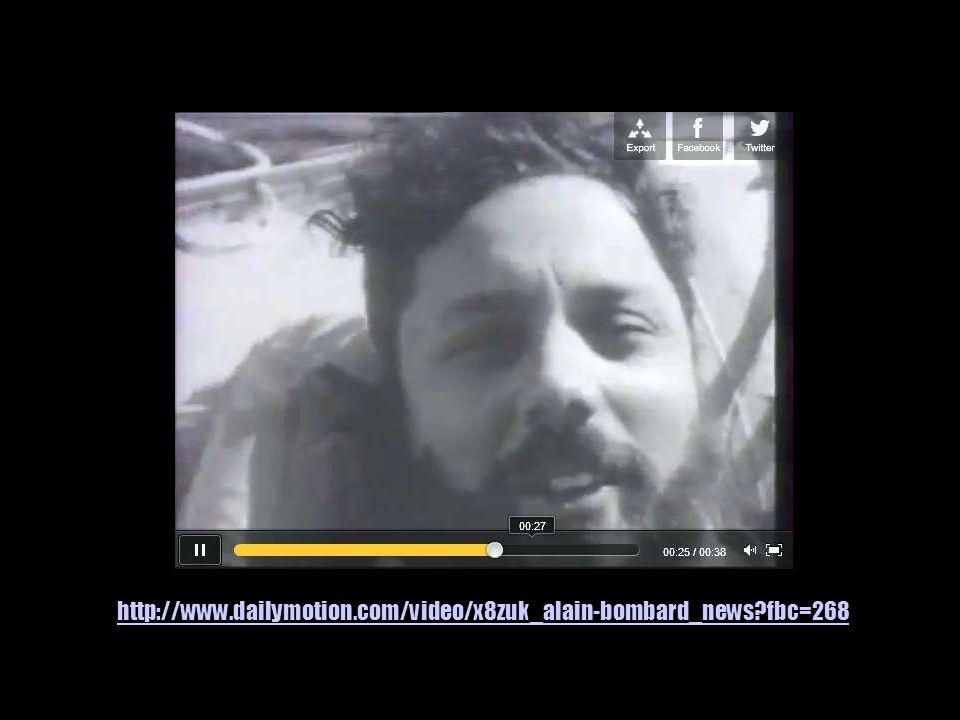 http://www.dailymotion.com/video/x8zuk_alain-bombard_news fbc=268