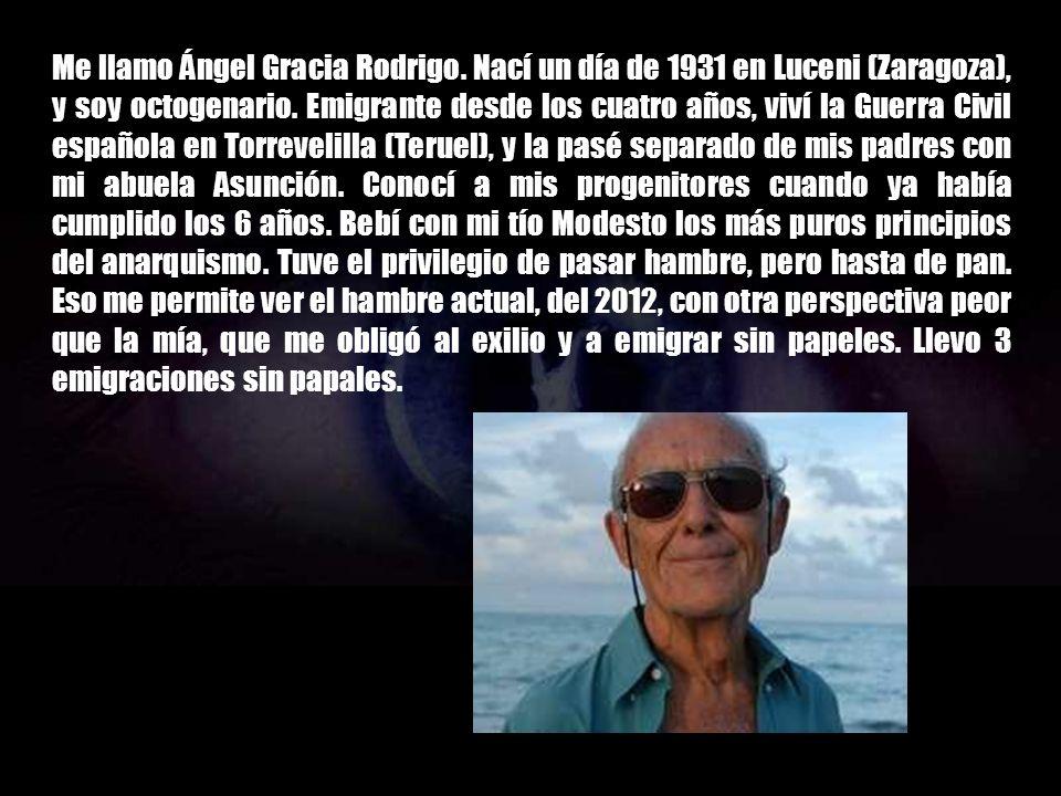 Me llamo Ángel Gracia Rodrigo
