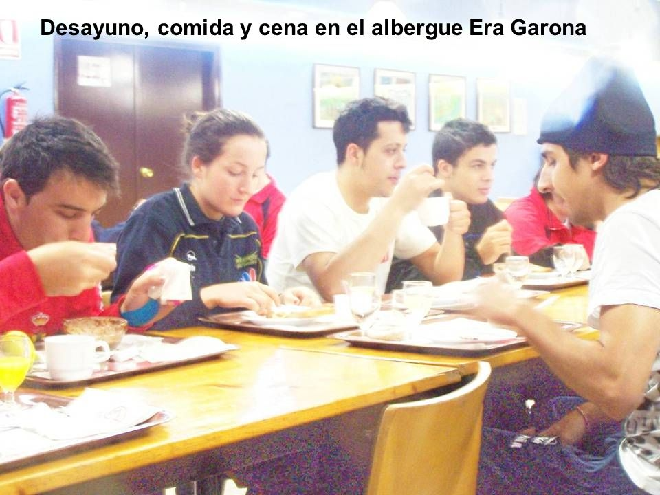 Desayuno, comida y cena en el albergue Era Garona