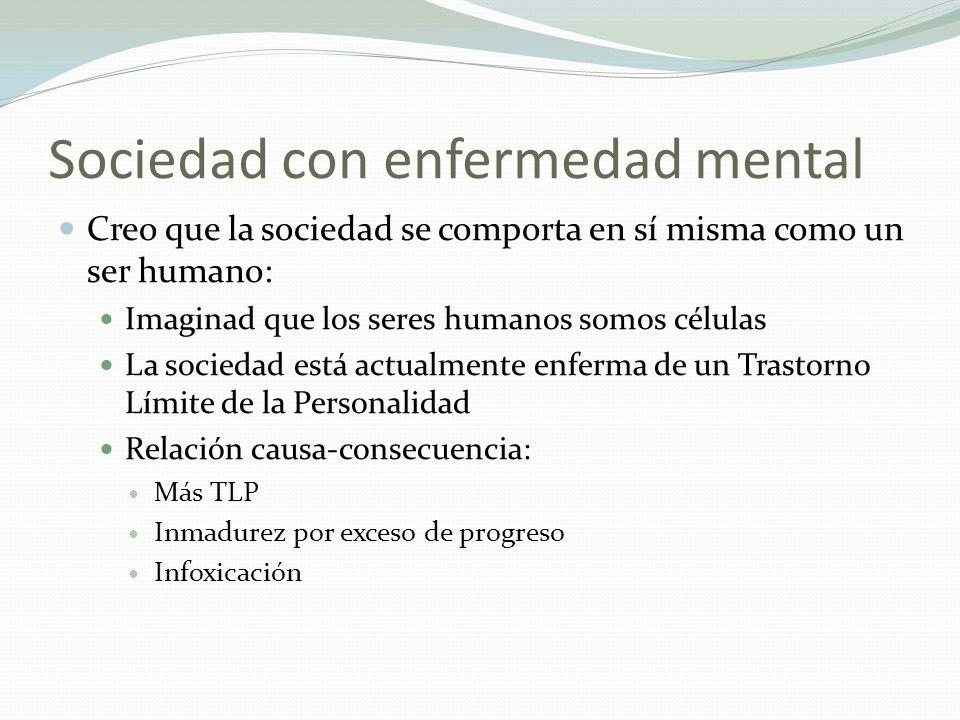 Sociedad con enfermedad mental