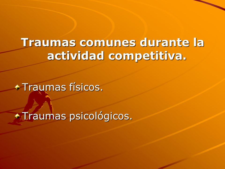 Traumas comunes durante la actividad competitiva.