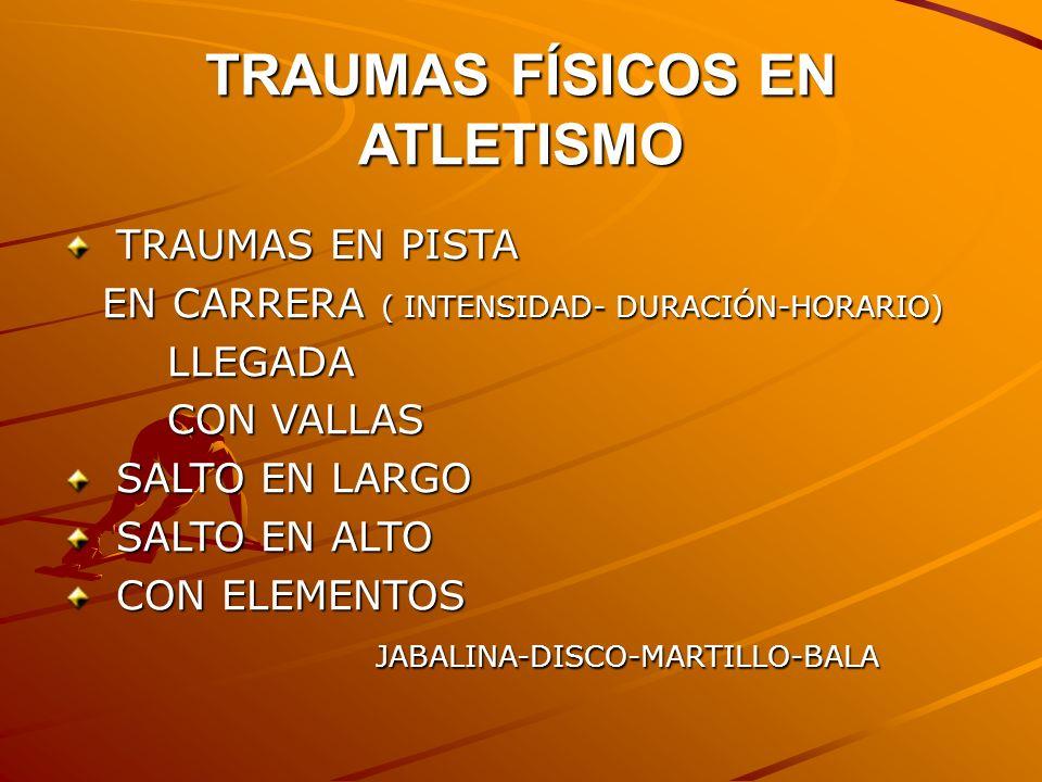 TRAUMAS FÍSICOS EN ATLETISMO