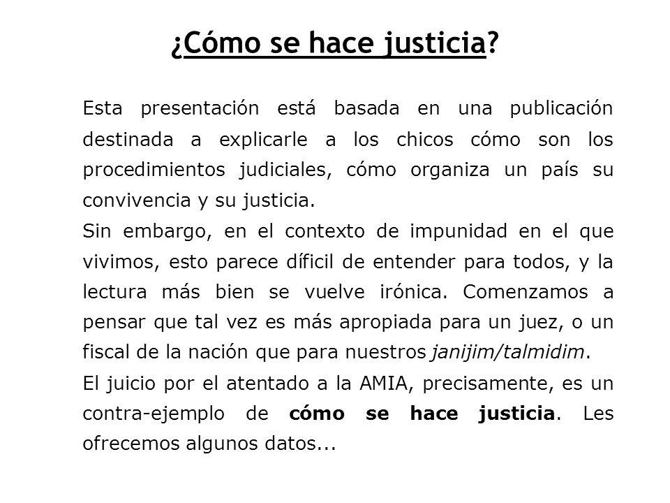 ¿Cómo se hace justicia
