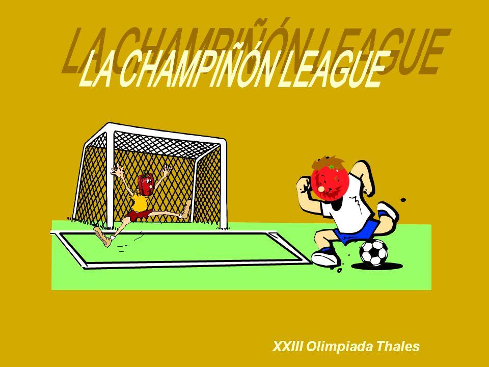 LA CHAMPIÑÓN LEAGUE XXIII Olimpiada Thales