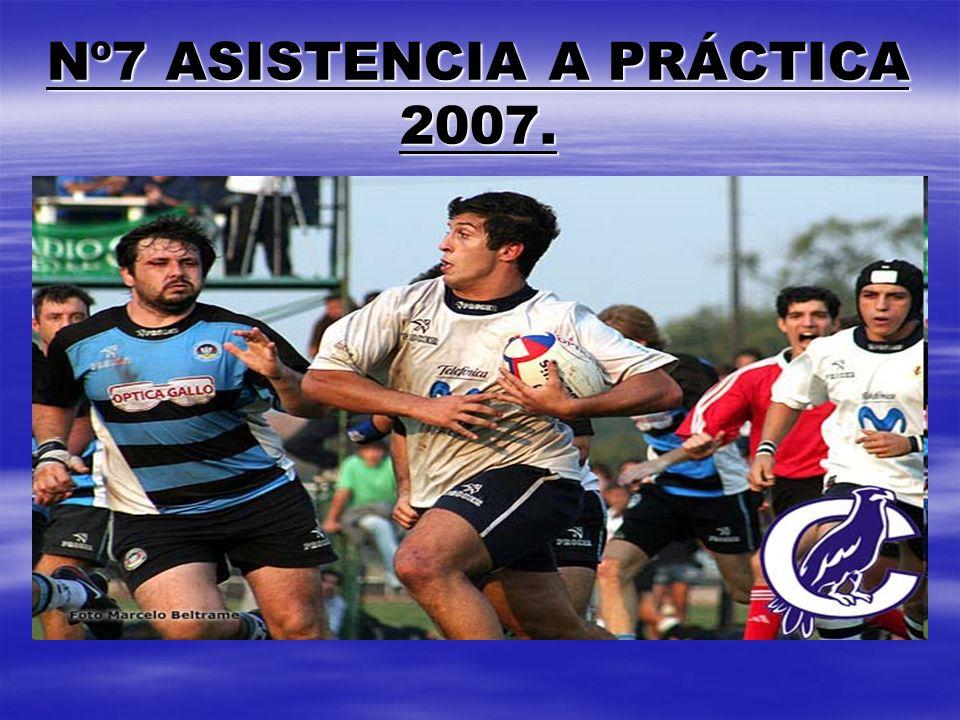 Nº7 ASISTENCIA A PRÁCTICA 2007.
