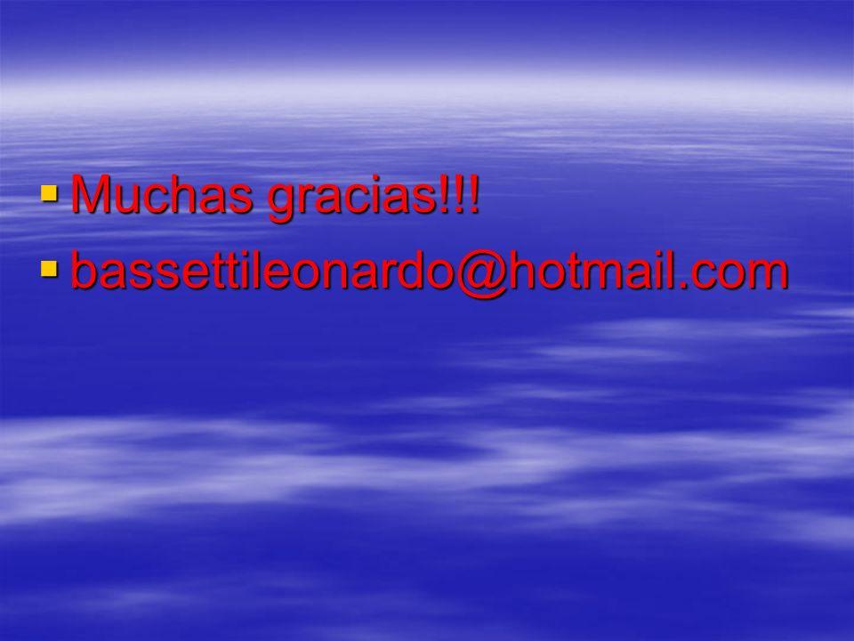 Muchas gracias!!! bassettileonardo@hotmail.com