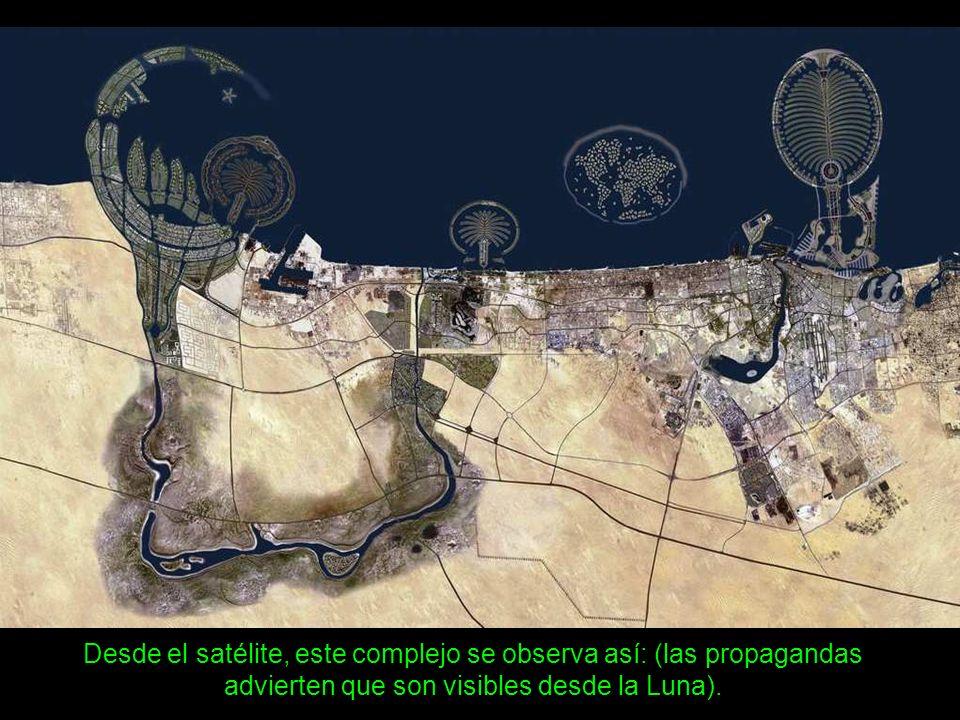 Desde el satélite, este complejo se observa así: (las propagandas advierten que son visibles desde la Luna).