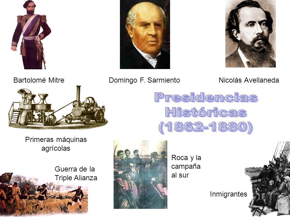Presidencias Históricas (1862-1880) Bartolomé Mitre