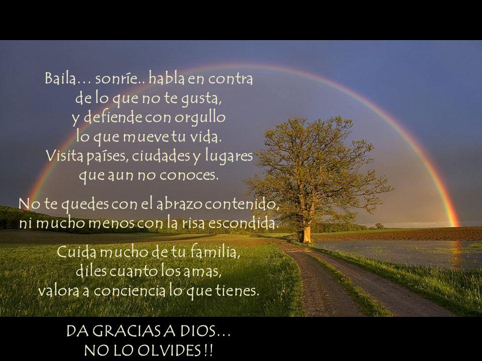 DA GRACIAS A DIOS… NO LO OLVIDES !!