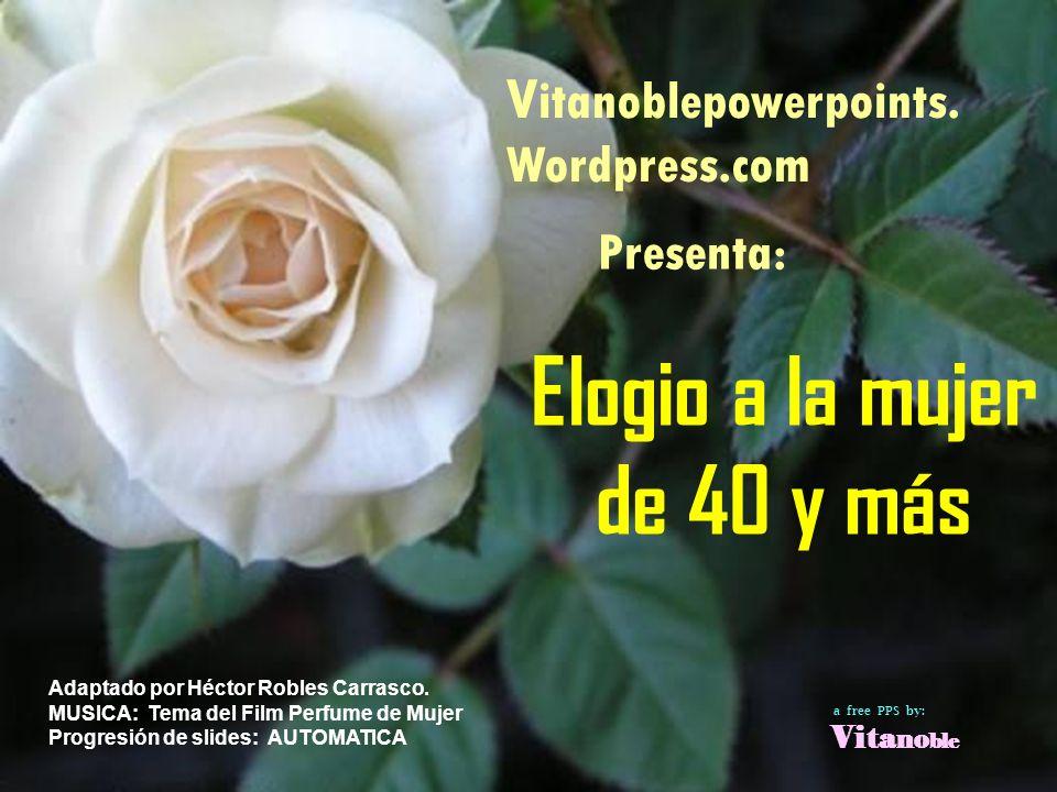 Elogio a la mujer de 40 y más