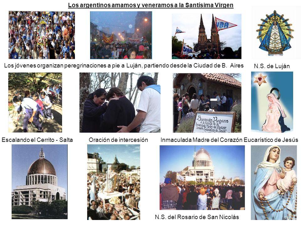 Los argentinos amamos y veneramos a la Santísima Virgen