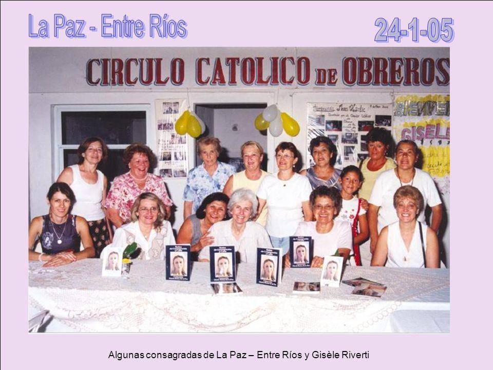 La Paz - Entre Ríos 24-1-05 Algunas consagradas de La Paz – Entre Ríos y Gisèle Riverti