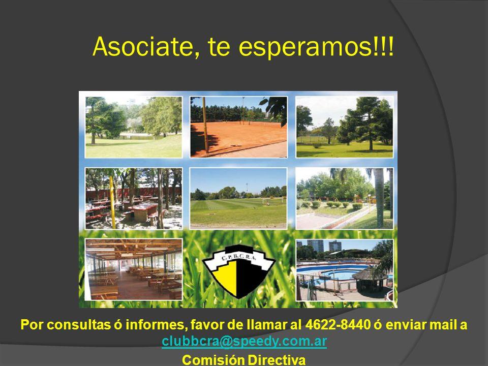 Asociate, te esperamos!!! Por consultas ó informes, favor de llamar al 4622-8440 ó enviar mail a clubbcra@speedy.com.ar.