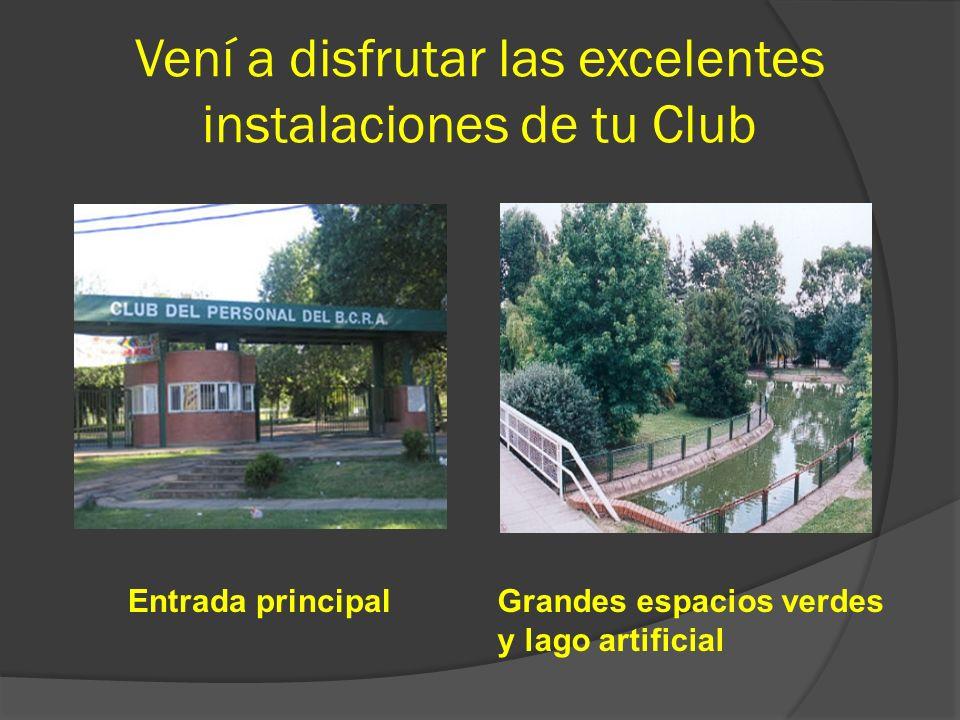 Vení a disfrutar las excelentes instalaciones de tu Club