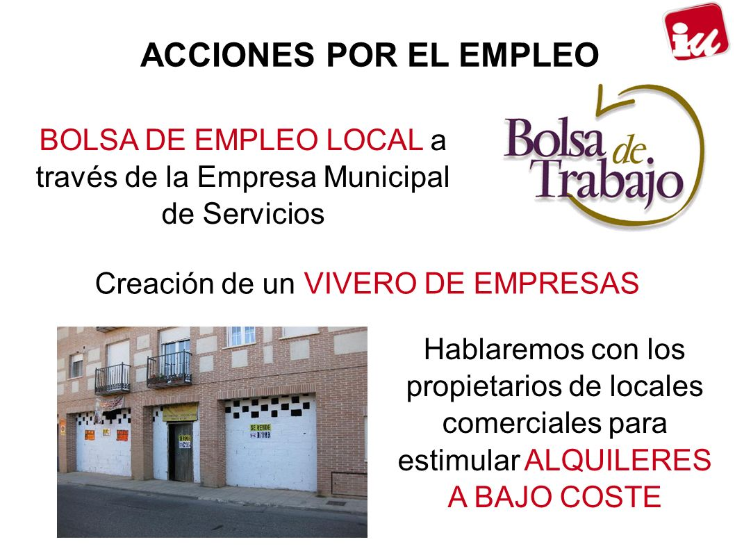 ACCIONES POR EL EMPLEO BOLSA DE EMPLEO LOCAL a través de la Empresa Municipal de Servicios. Creación de un VIVERO DE EMPRESAS.