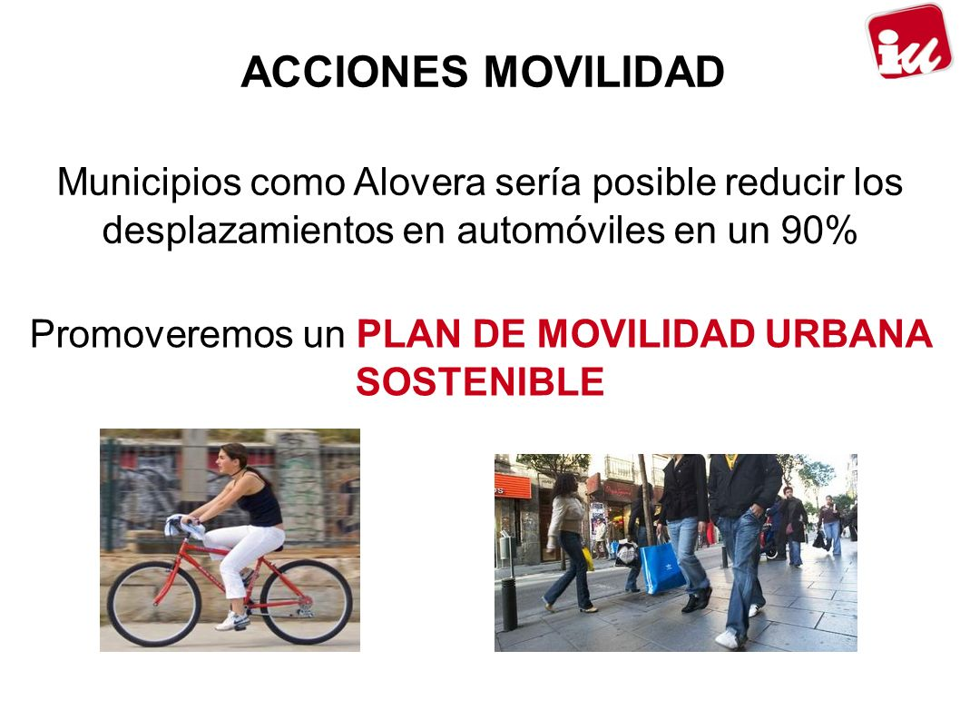 Promoveremos un PLAN DE MOVILIDAD URBANA SOSTENIBLE