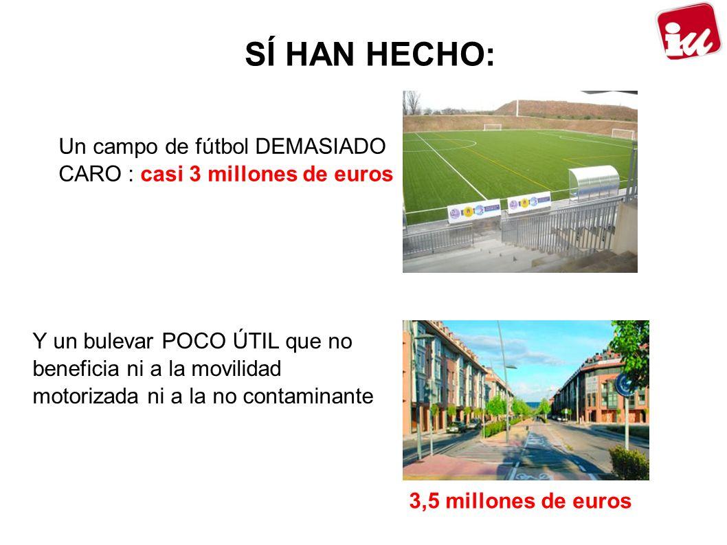 SÍ HAN HECHO: Un campo de fútbol DEMASIADO CARO : casi 3 millones de euros.