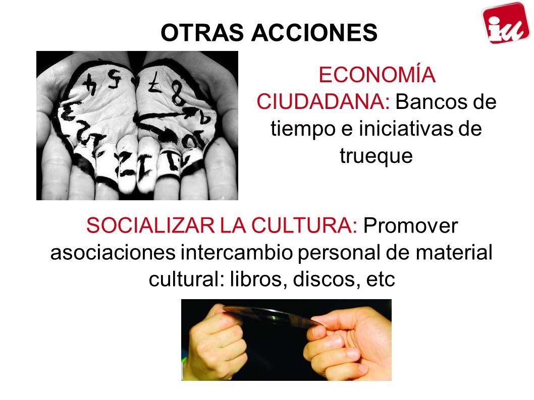 ECONOMÍA CIUDADANA: Bancos de tiempo e iniciativas de trueque