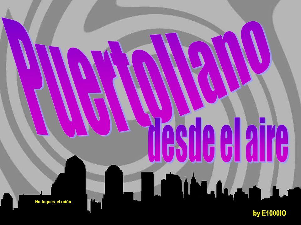 Puertollano desde el aire No toques el ratón by E1000IO