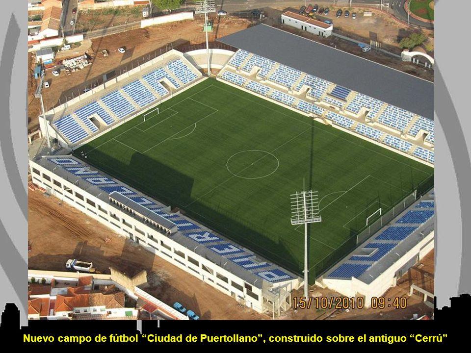 Nuevo campo de fútbol Ciudad de Puertollano , construido sobre el antiguo Cerrú