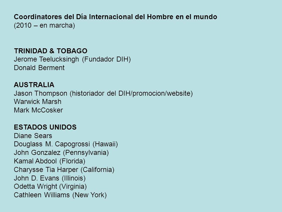 Coordinatores del Día Internacional del Hombre en el mundo