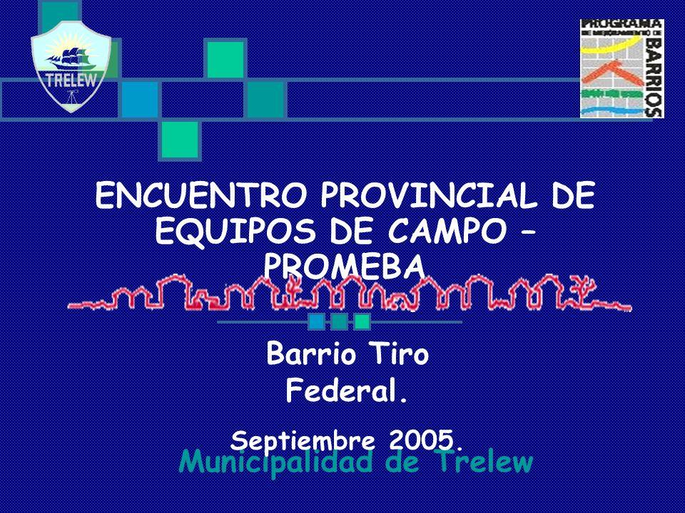 ENCUENTRO PROVINCIAL DE EQUIPOS DE CAMPO – PROMEBA