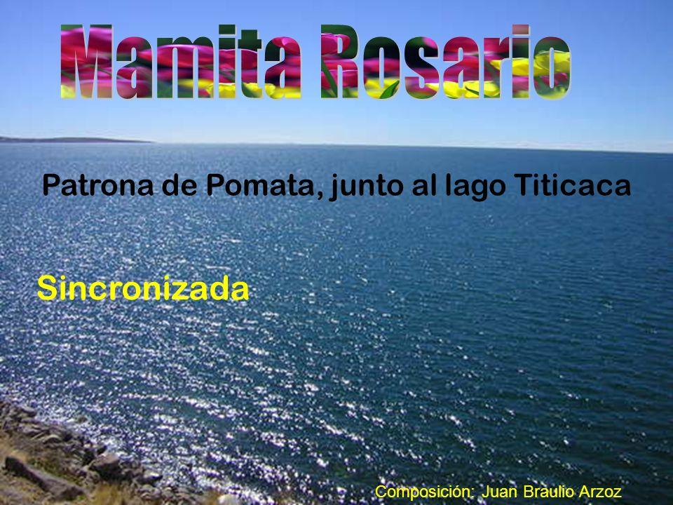 Mamita Rosario Sincronizada Patrona de Pomata, junto al lago Titicaca