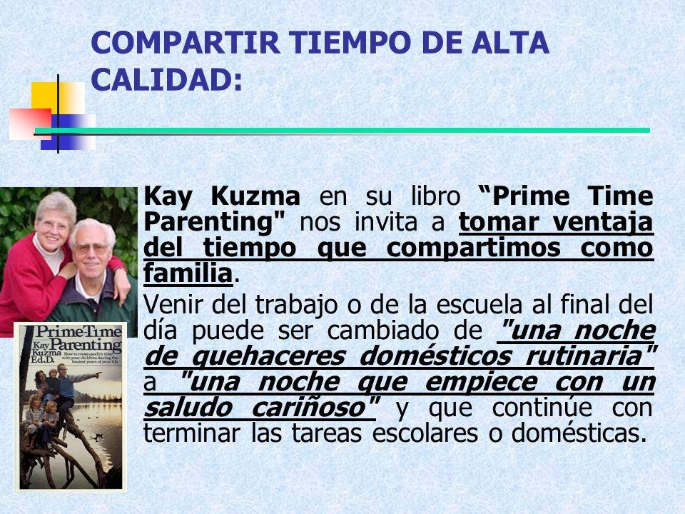 COMPARTIR TIEMPO DE ALTA CALIDAD: