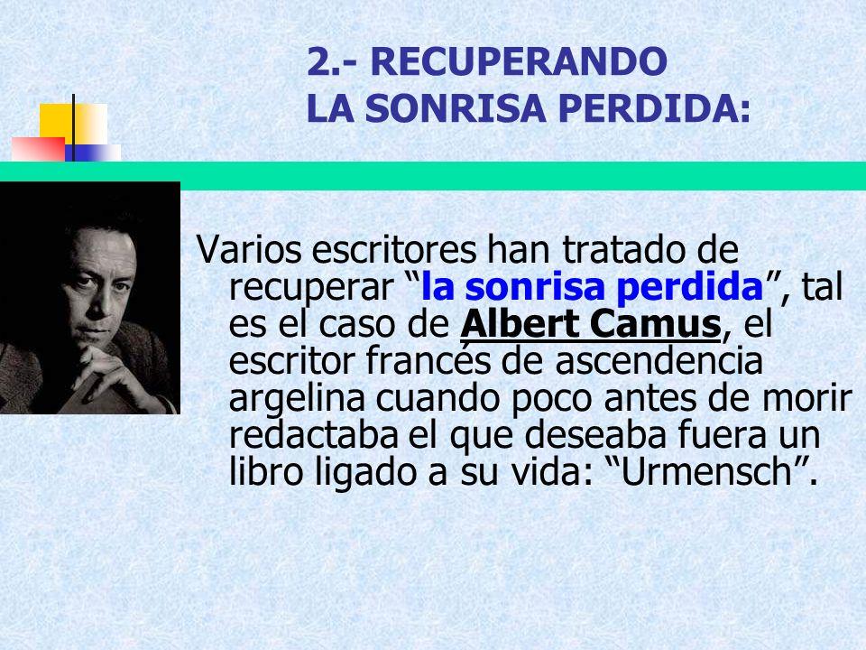 2.- RECUPERANDO LA SONRISA PERDIDA: