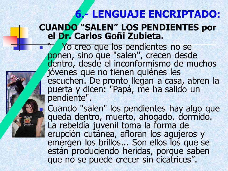 6.- LENGUAJE ENCRIPTADO: