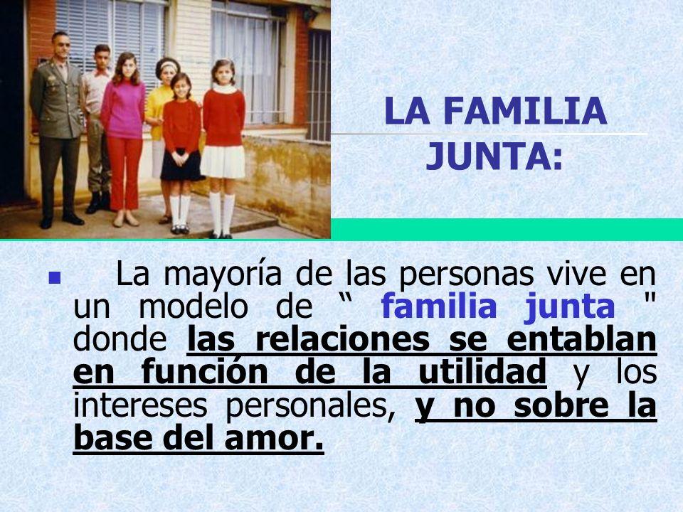 LA FAMILIA JUNTA: