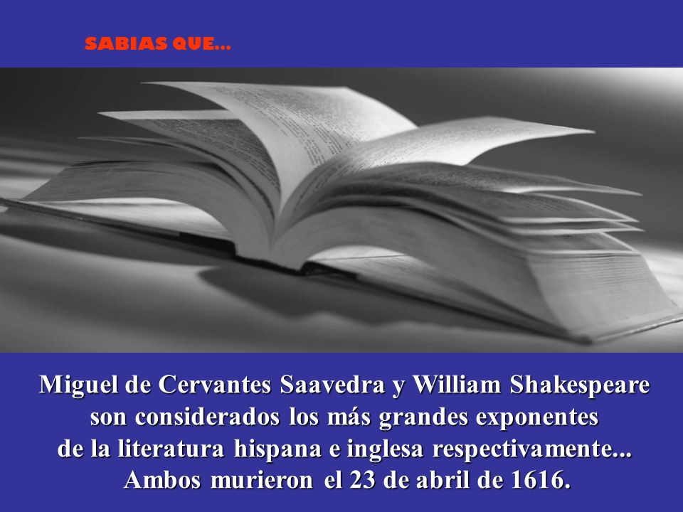Miguel de Cervantes Saavedra y William Shakespeare