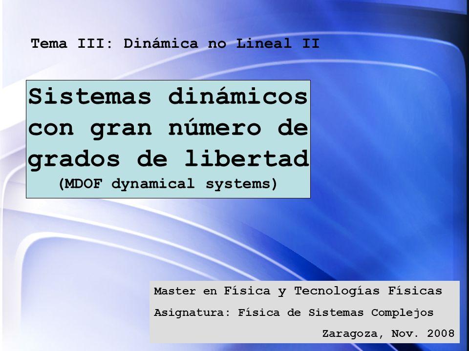Tema III: Dinámica no Lineal II