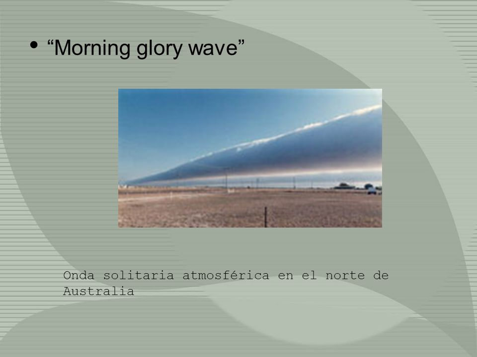Morning glory wave Onda solitaria atmosférica en el norte de Australia