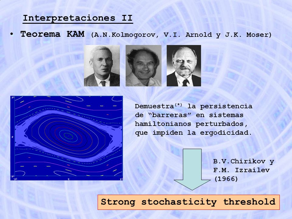 Teorema KAM (A.N.Kolmogorov, V.I. Arnold y J.K. Moser)
