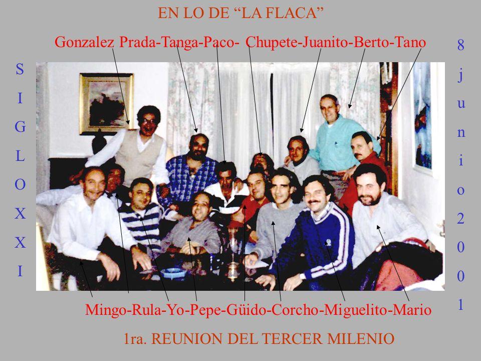 Gonzalez Prada-Tanga-Paco- Chupete-Juanito-Berto-Tano 8 j u n i o 2