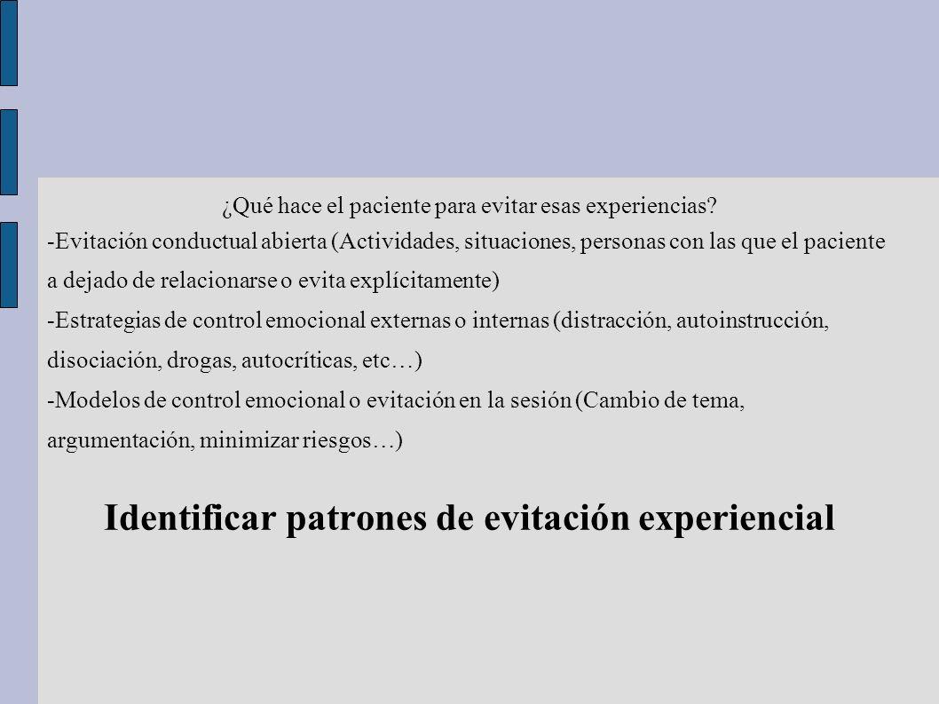 Identificar patrones de evitación experiencial