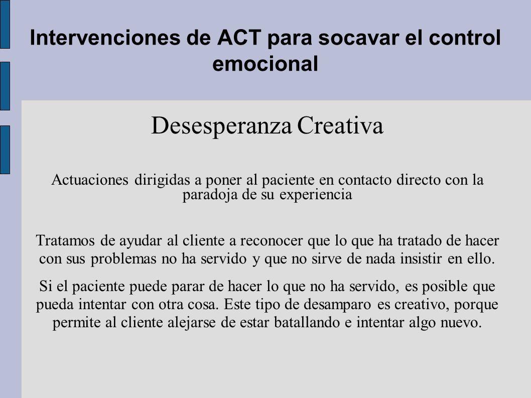 Intervenciones de ACT para socavar el control emocional