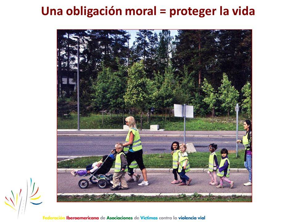 Una obligación moral = proteger la vida