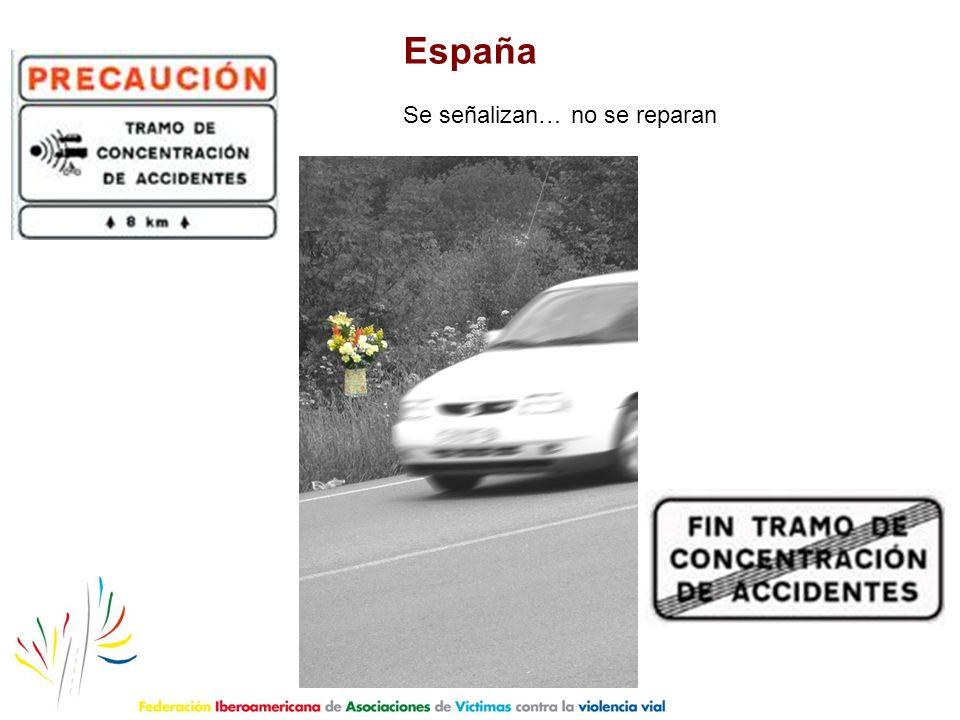 España Se señalizan… no se reparan