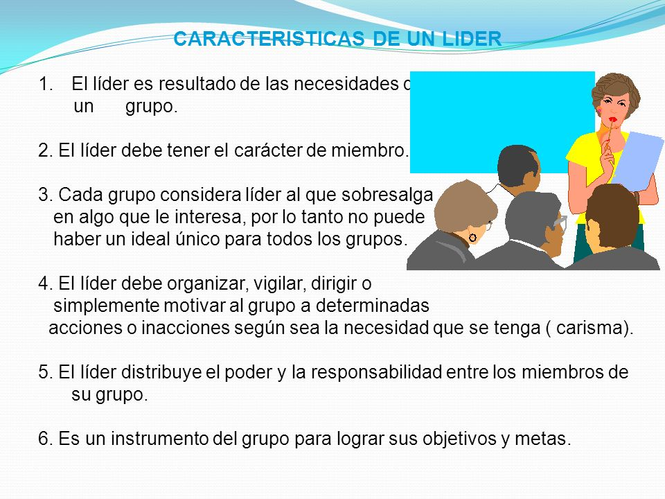 CARACTERISTICAS DE UN LIDER