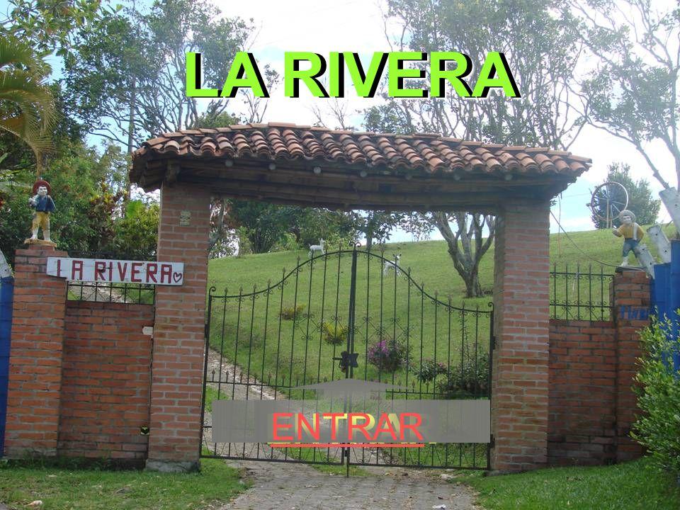 LA RIVERA ENTRAR ENTRAR