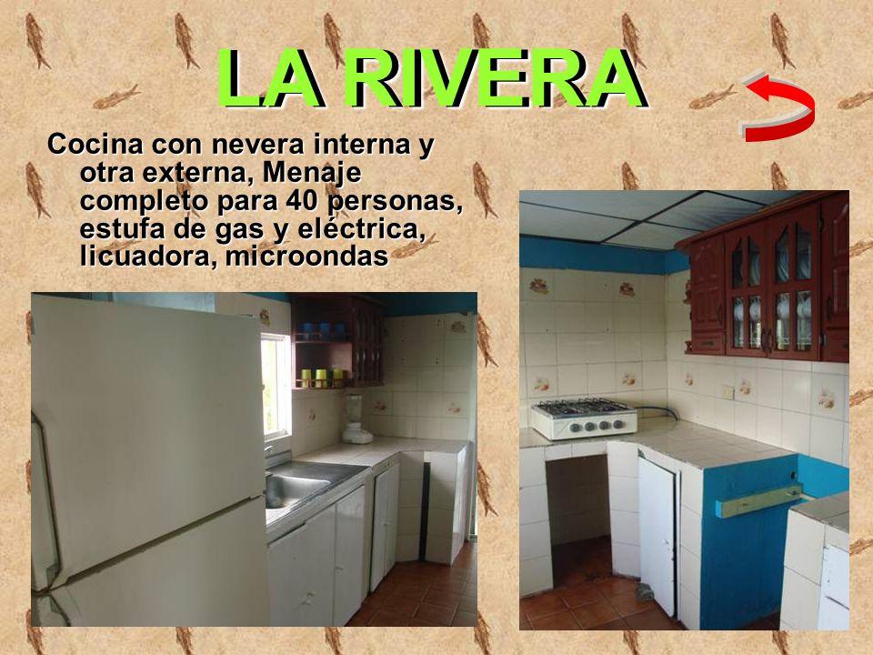 LA RIVERACocina con nevera interna y otra externa, Menaje completo para 40 personas, estufa de gas y eléctrica, licuadora, microondas.